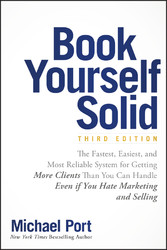 Book Yourself Solid - The Fastest, Easiest, and...