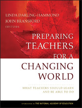 Preparing Teachers for a Changing World - What ...