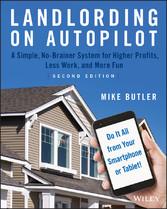 Landlording on AutoPilot - A Simple, No-Brainer...