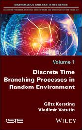 Discrete Time Branching Processes in Random Env...