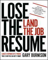 Lose the Resume, Land the Job
