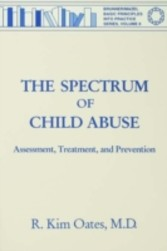 Spectrum Of Child Abuse - Assessment, Treatment And Prevention