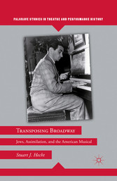 Transposing Broadway - Jews, Assimilation, and ...
