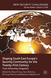 Shaping South East Europes Security Community f...