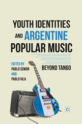 Youth Identities and Argentine Popular Music - ...