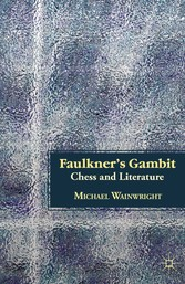 Faulkners Gambit - Chess and Literature