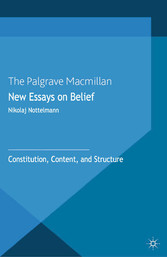 New Essays on Belief - Constitution, Content an...