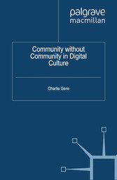 Community without Community in Digital Culture
