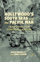 Hollywoods South Seas and the Pacific War - Sea...