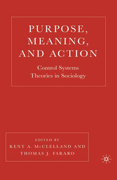 Purpose, Meaning, and Action - Control Systems ...
