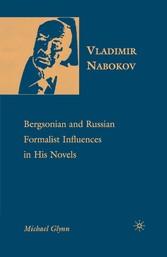 Vladimir Nabokov - Bergsonian and Russian Forma...