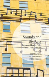 Sounds and the City - Popular Music, Place and ...