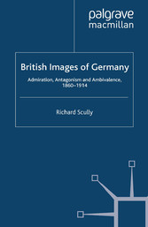 British Images of Germany - Admiration, Antagon...