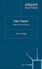 Odin Teatret - Theatre in a New Century