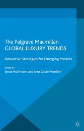 Global Luxury Trends - Innovative Strategies fo...