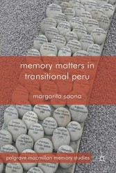 Memory Matters in Transitional Peru