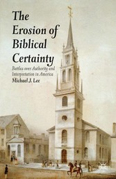 The Erosion of Biblical Certainty - Battles ove...