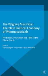 The New Political Economy of Pharmaceuticals - ...