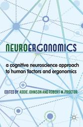 Neuroergonomics - A Cognitive Neuroscience Appr...