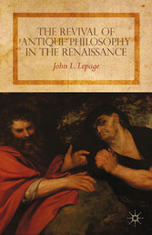 The Revival of Antique Philosophy in the Renais...