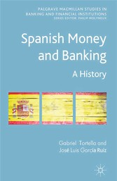 Spanish Money and Banking - A History