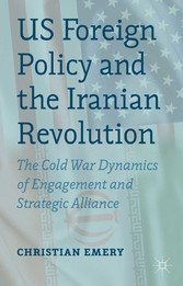 US Foreign Policy and the Iranian Revolution - ...