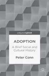 Adoption - A Brief Social and Cultural History