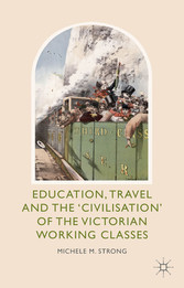 Education, Travel and the Civilisation of the V...