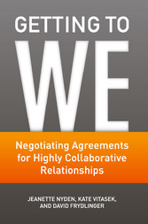 Getting to We - Negotiating Agreements for High...