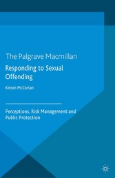 Responding to Sexual Offending - Perceptions, R...