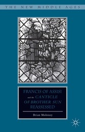 Francis of Assisi and His Canticle of Brother S...