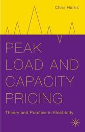 Peak Load and Capacity Pricing - Theory and Pra...