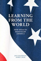 Learning from the World - New Ideas to Redevelop America