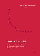 Lexical Facility - Size, Recognition Speed and ...