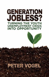 Generation Jobless? - Turning the youth unemplo...