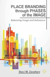 Place Branding through Phases of the Image - Ba...