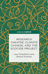 Research Theatre, Climate Change, and the Ecoci...