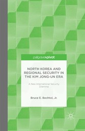 North Korea and Regional Security in the Kim Jo...