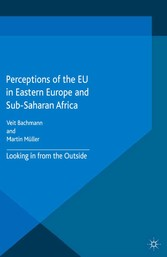 Perceptions of the EU in Eastern Europe and Sub...