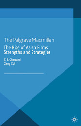 The Rise of Asian Firms - Strengths and Strategies