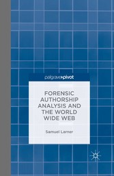 Forensic Authorship Analysis and the World Wide...