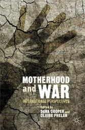 Motherhood and War - International Perspectives