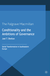 Conditionality and the Ambitions of Governance ...