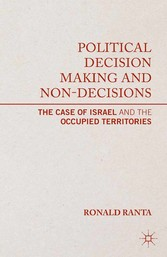 Political Decision Making and Non-Decisions - T...