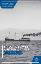 Sailors, Slaves, and Immigrants - Bondage in th...