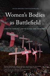 Womens Bodies as Battlefield - Christian Theolo...