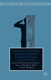 Teaching Medieval and Early Modern Cross-Cultural Encounters