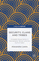 Security, Clans and Tribes - Unstable Governanc...