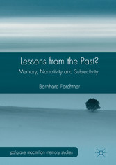 Lessons from the Past? - Memory, Narrativity an...