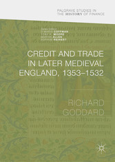 Credit and Trade in Later Medieval England, 135...